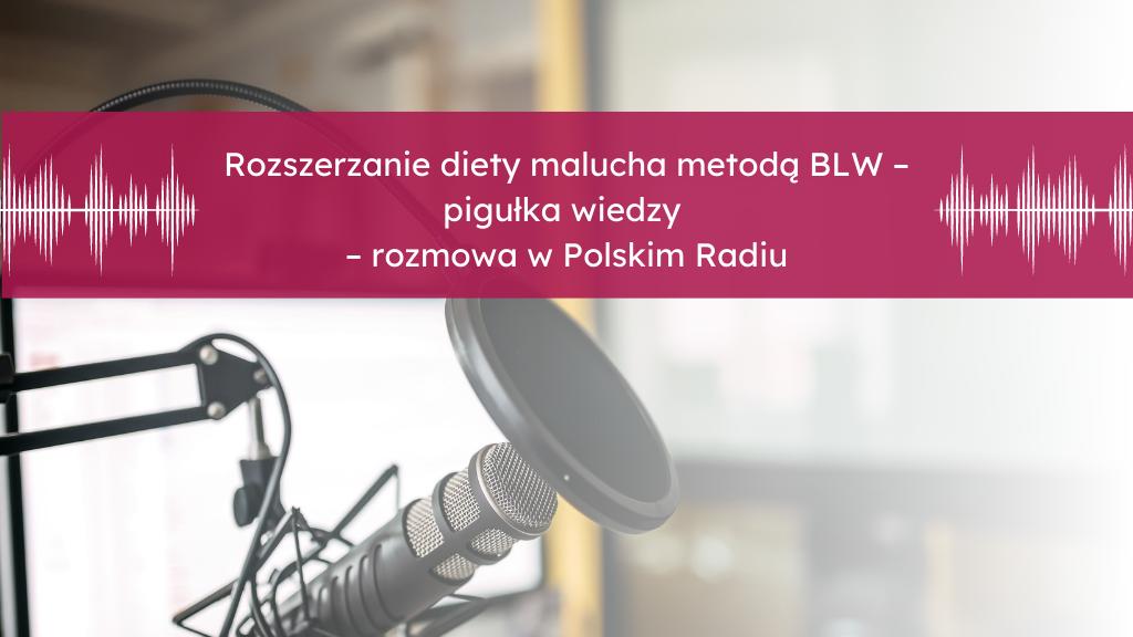 metoda BLW - Podkast Podstawy